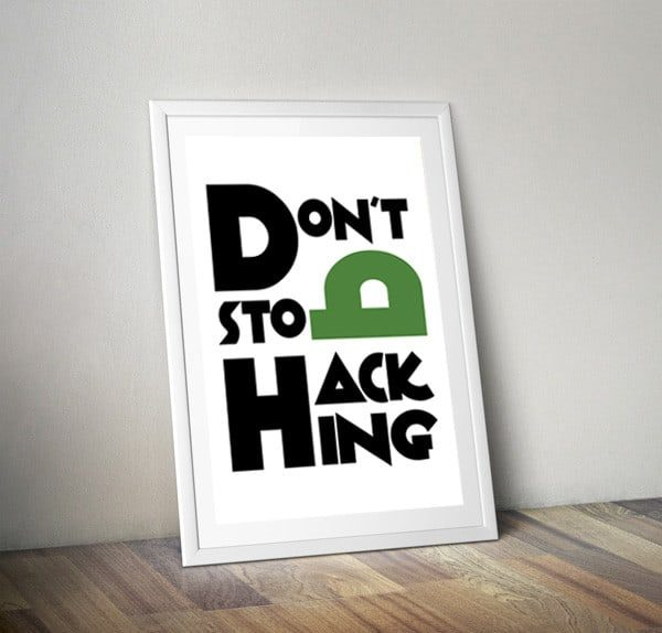 0291074b-18a5-4c66-a488-272665a86c62_dont20stop20hacking-9275085