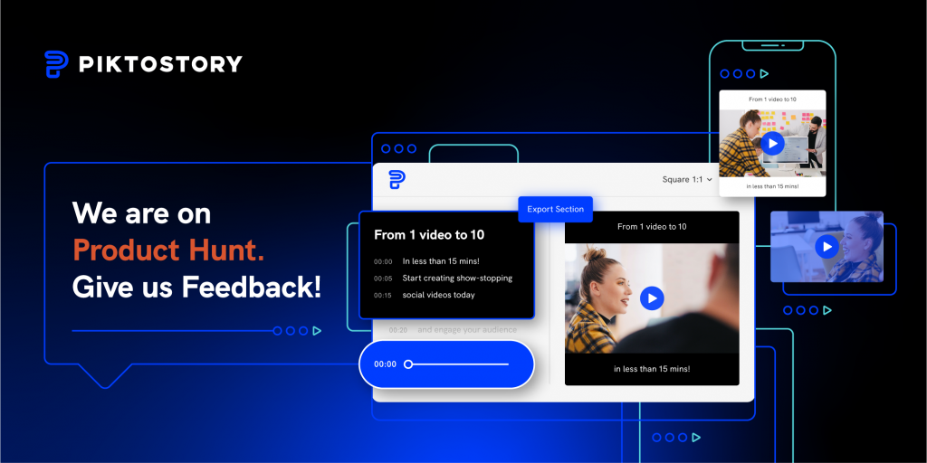 Piktostory video editing platform launched on Product Hunt