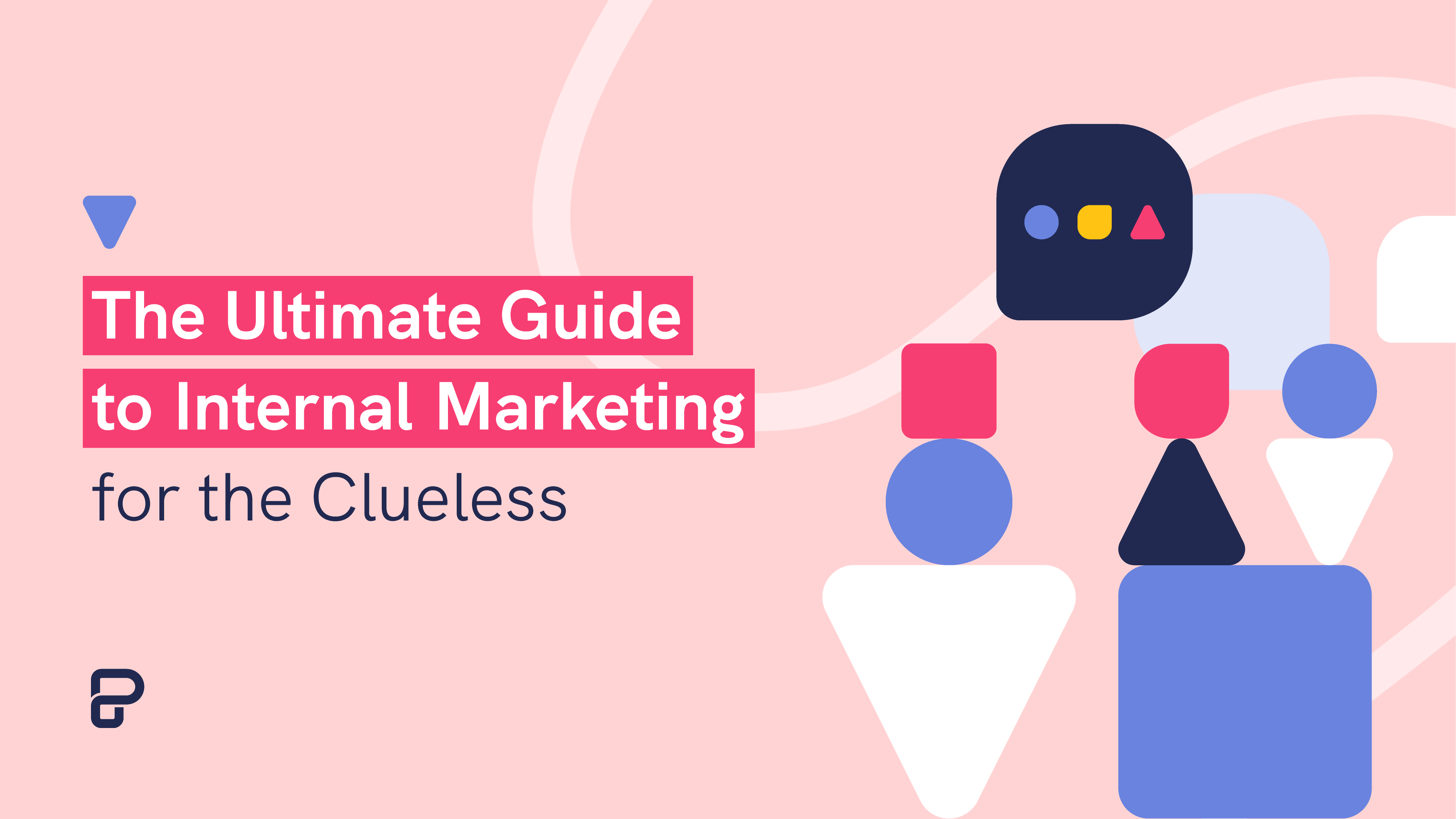 blog post banner of guide to internal marketing